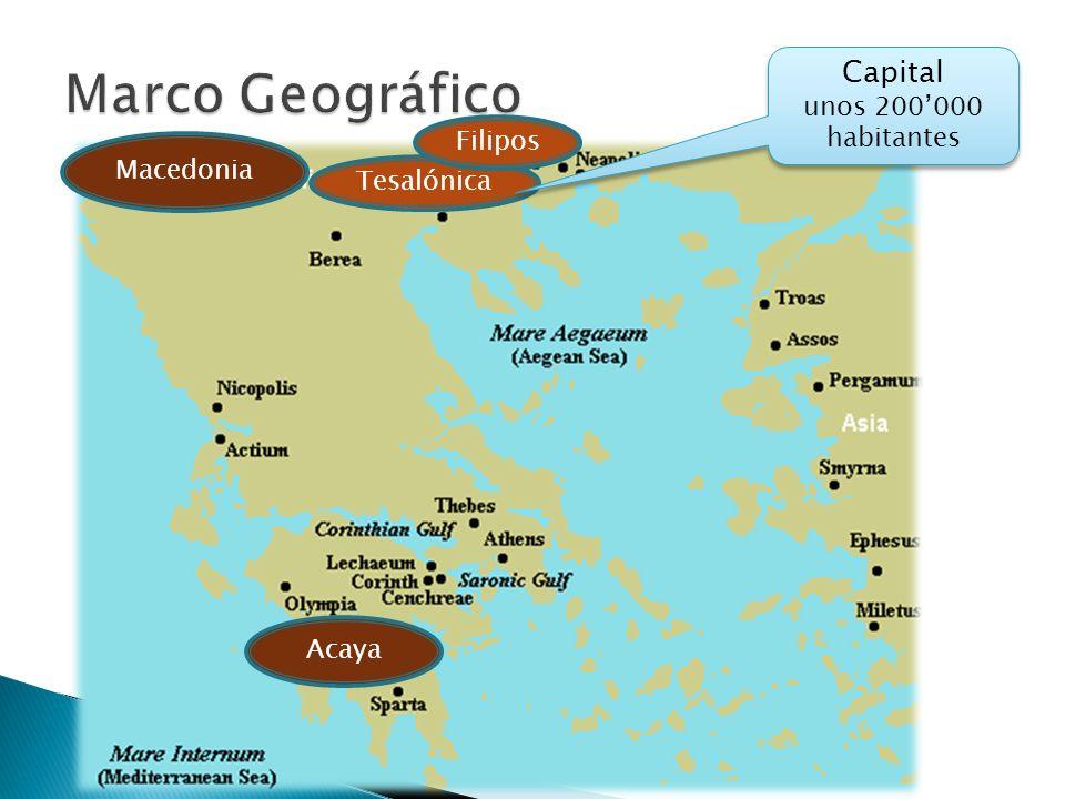 Marco Geográfico Capital unos 200'000 habitantes Filipos Macedonia