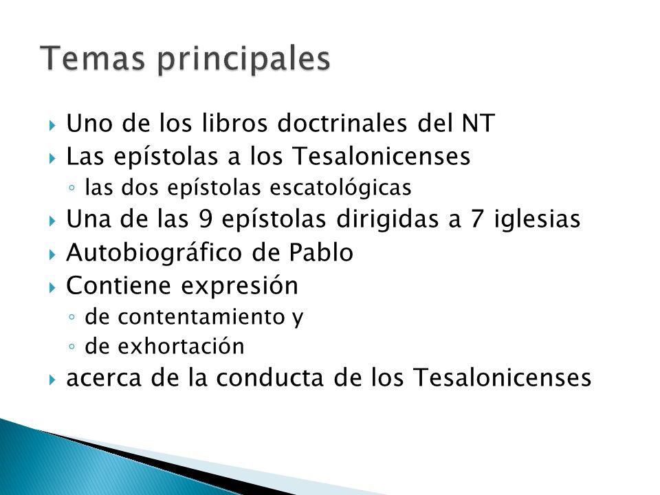 Temas principales Uno de los libros doctrinales del NT