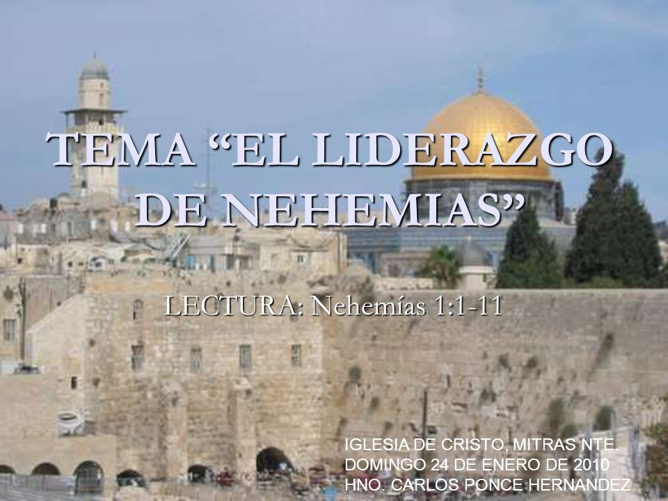 TEMA EL LIDERAZGO DE NEHEMIAS