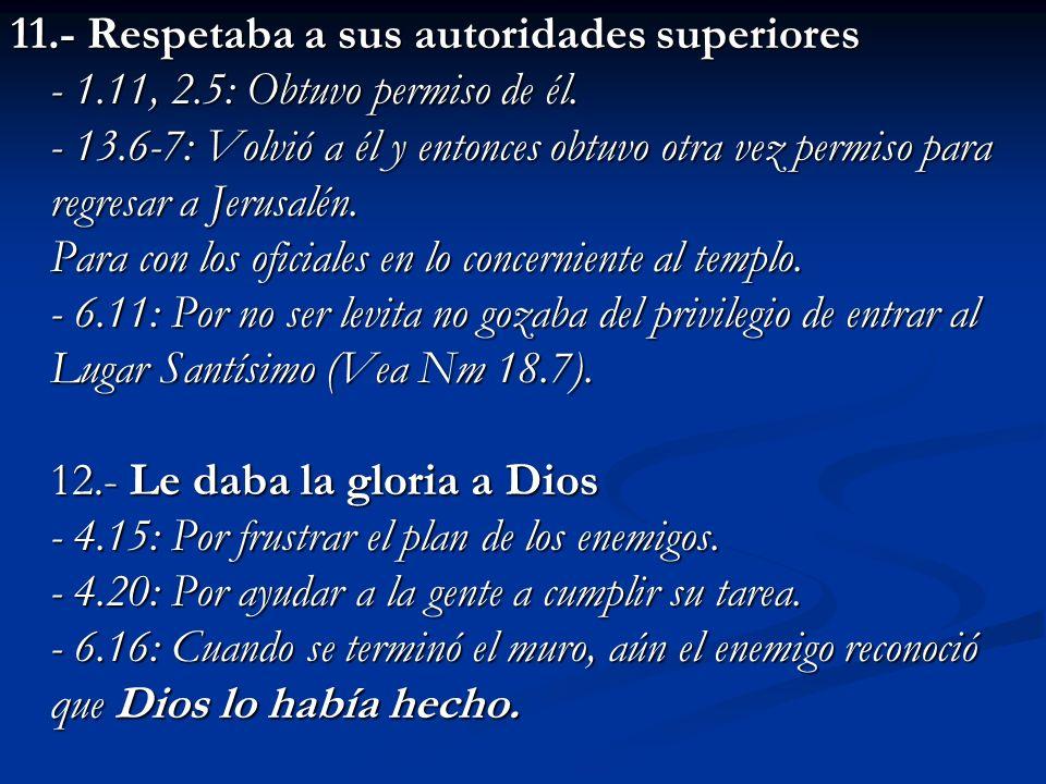 11. - Respetaba a sus autoridades superiores - 1. 11, 2