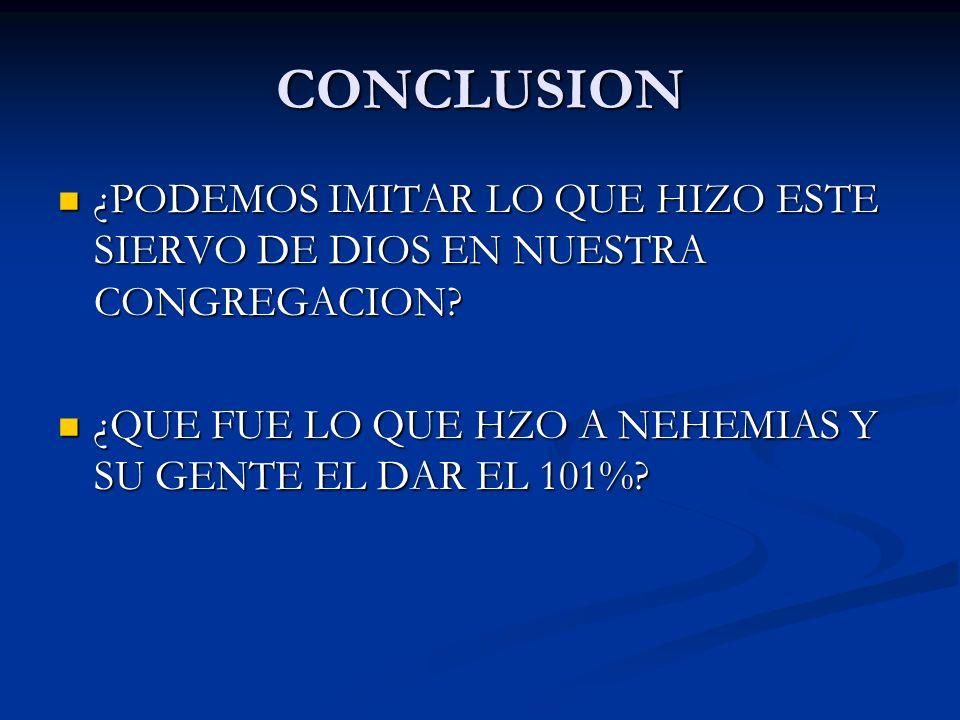 CONCLUSION ¿PODEMOS IMITAR LO QUE HIZO ESTE SIERVO DE DIOS EN NUESTRA CONGREGACION.