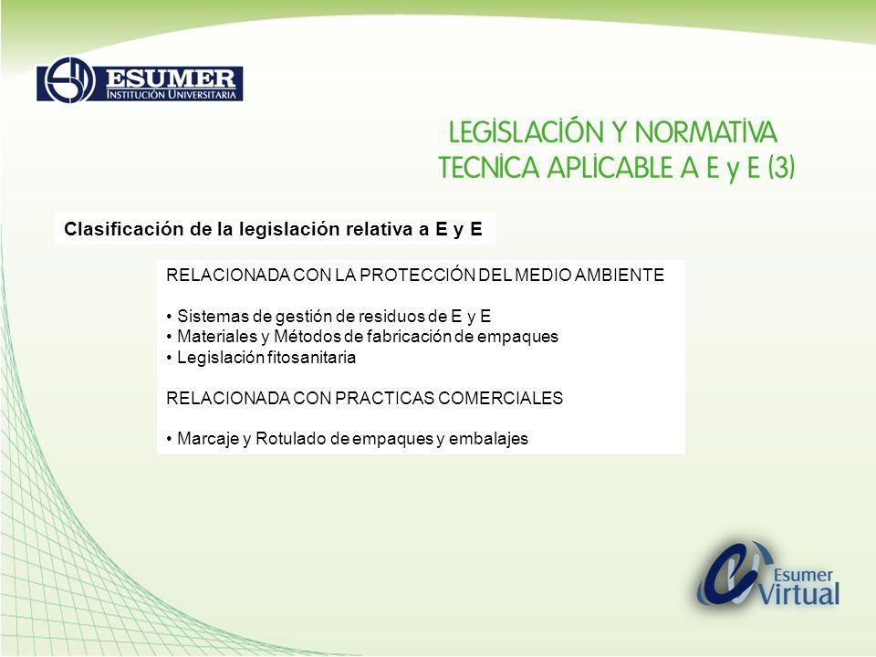 Clasificación de la legislación relativa a E y E