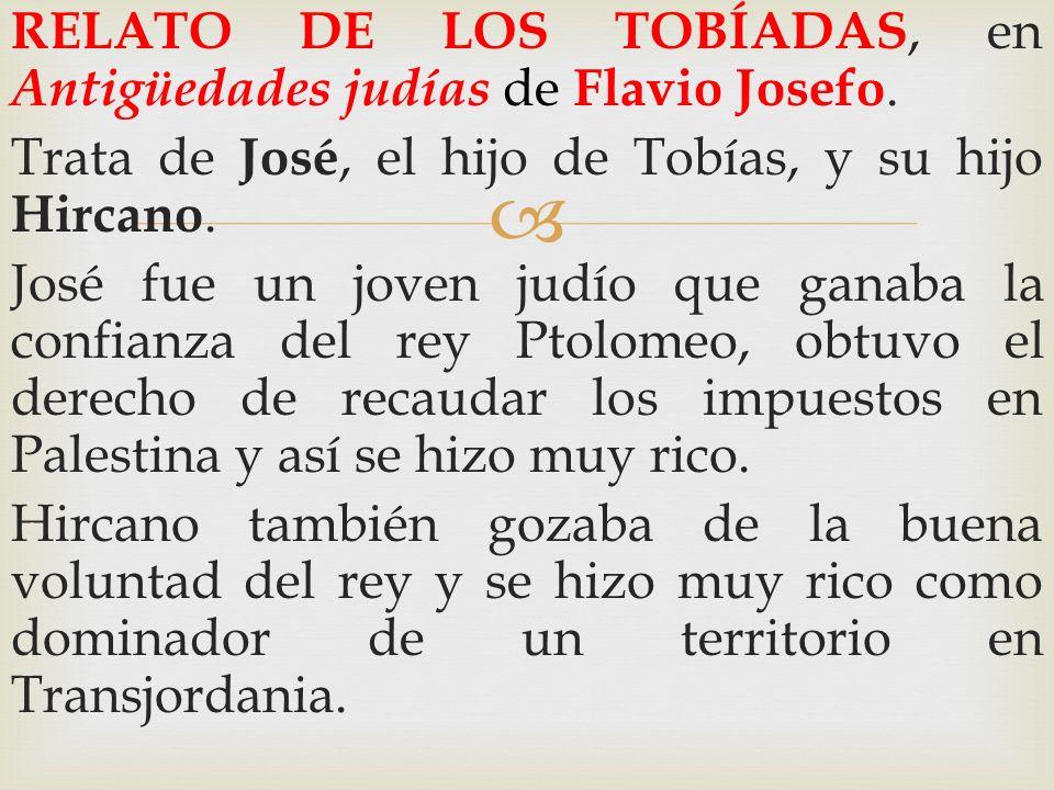 RELATO DE LOS TOBÍADAS, en Antigüedades judías de Flavio Josefo