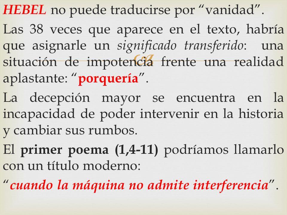 HEBEL no puede traducirse por vanidad