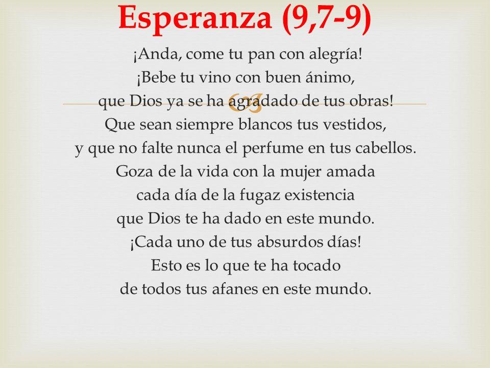 Esperanza (9,7-9)