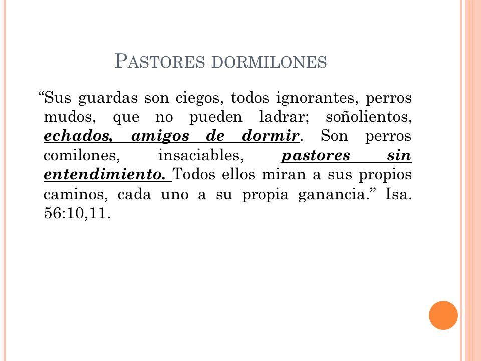 Pastores dormilones