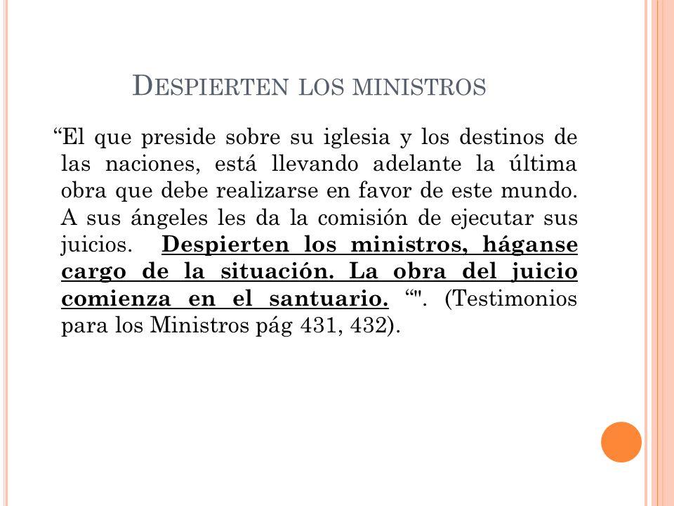 Despierten los ministros