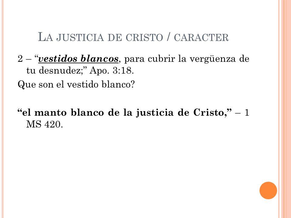 La justicia de cristo / caracter