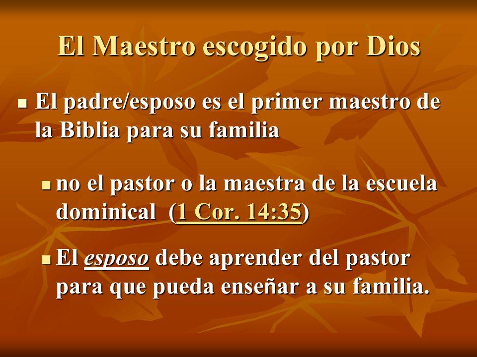 El Maestro escogido por Dios