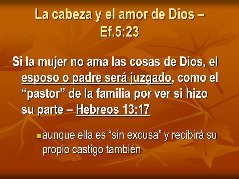 La cabeza y el amor de Dios – Ef.5:23