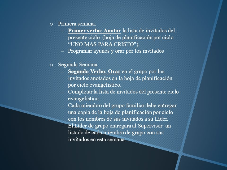 Primera semana. Primer verbo: Anotar la lista de invitados del presente ciclo (hoja de planificación por ciclo UNO MAS PARA CRISTO ).