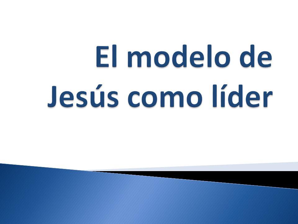 El modelo de Jesús como líder