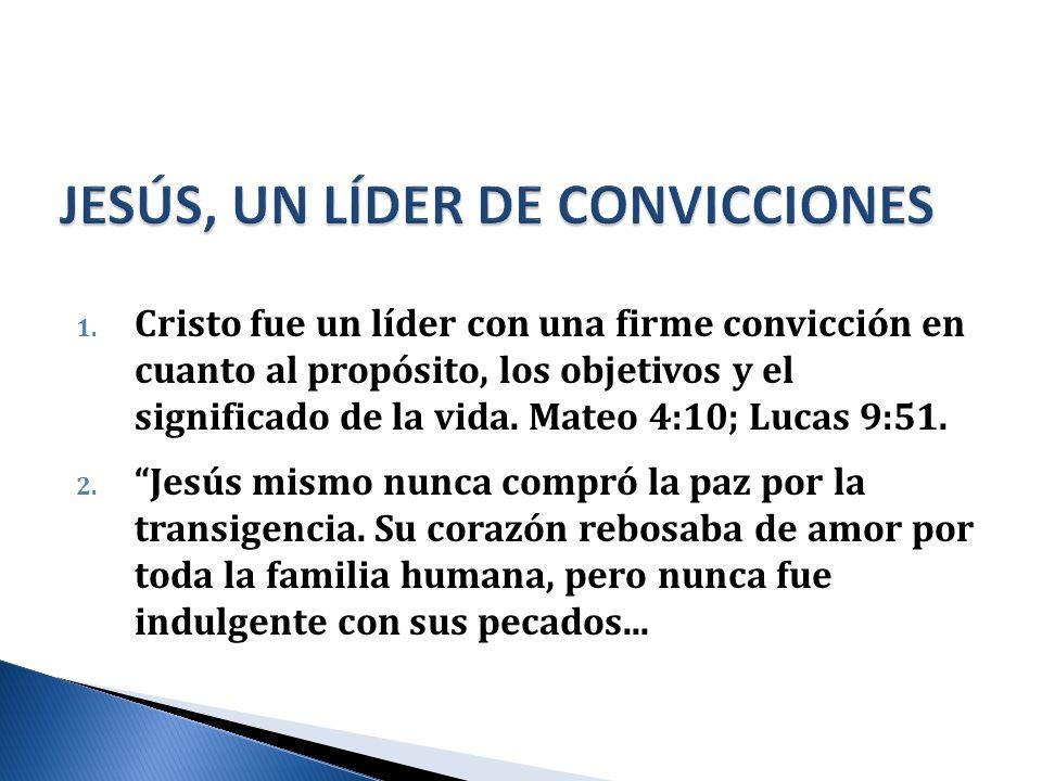 JESÚS, UN LÍDER DE CONVICCIONES