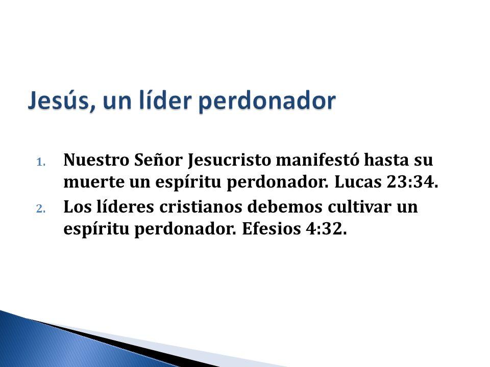 Jesús, un líder perdonador
