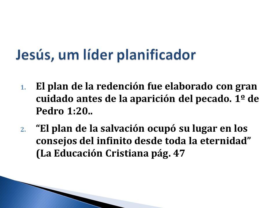 Jesús, um líder planificador