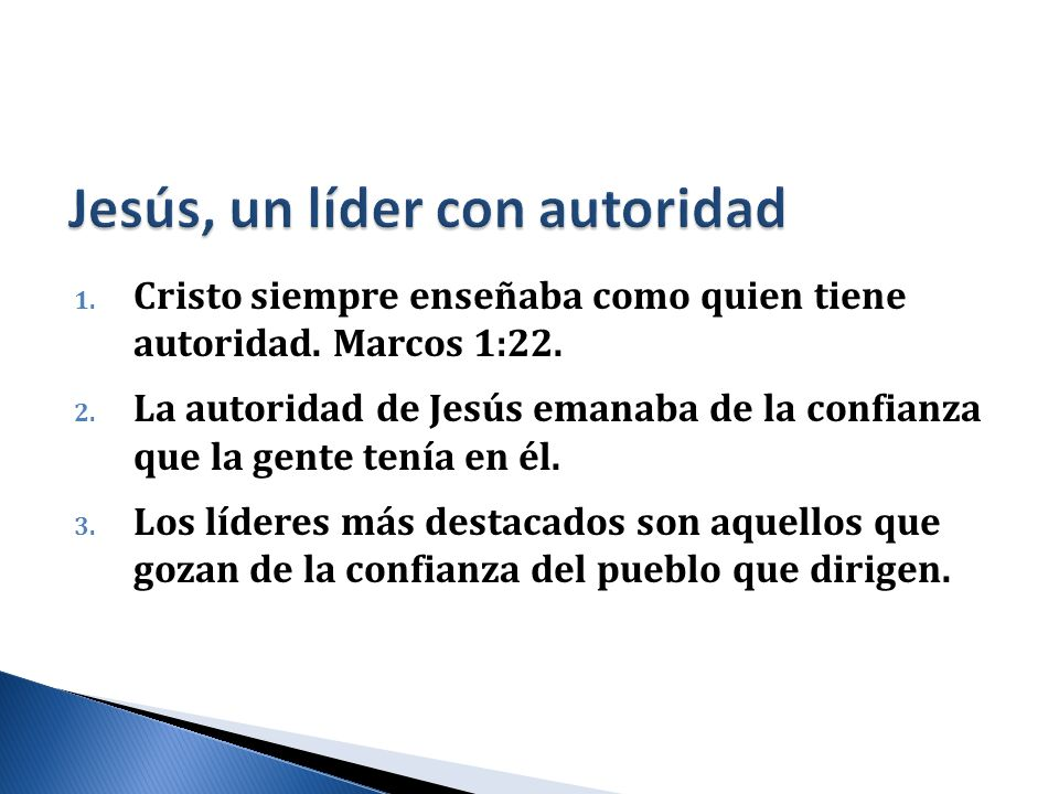 Jesús, un líder con autoridad
