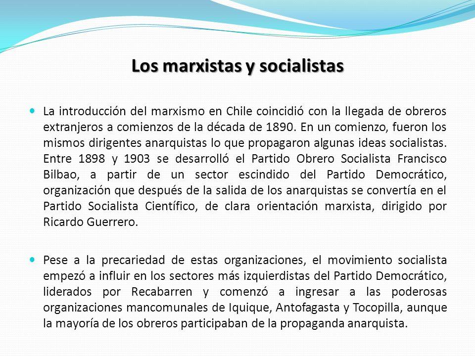 Los marxistas y socialistas