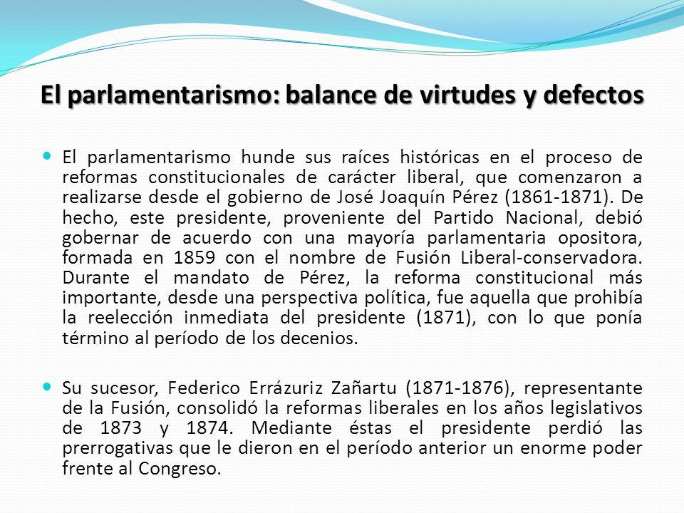 El parlamentarismo: balance de virtudes y defectos