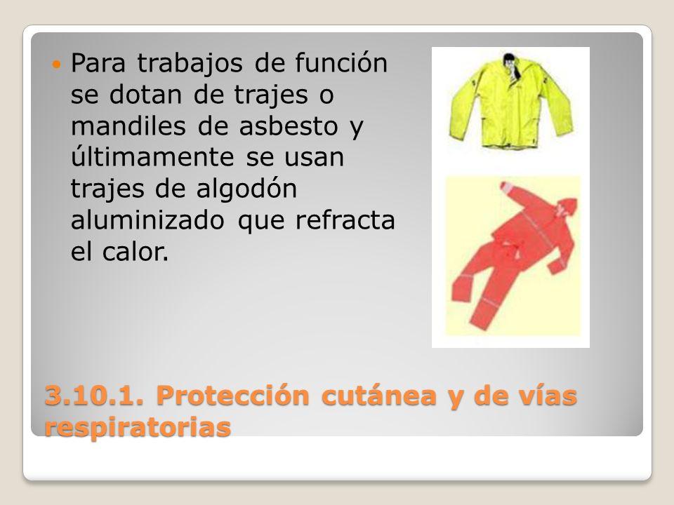 3.10.1. Protección cutánea y de vías respiratorias