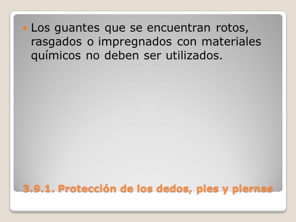 3.9.1. Protección de los dedos, pies y piernas