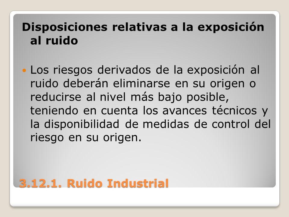 Disposiciones relativas a la exposición al ruido