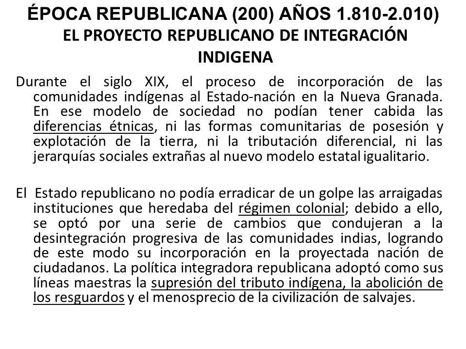 EL PROYECTO REPUBLICANO DE INTEGRACIÓN INDIGENA