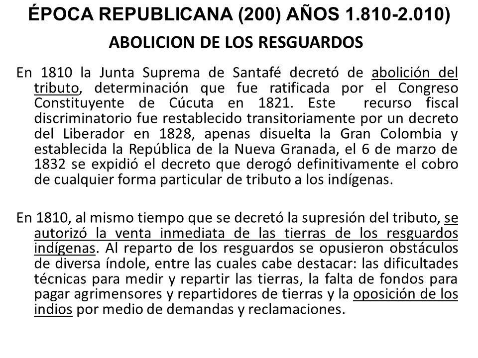 ABOLICION DE LOS RESGUARDOS