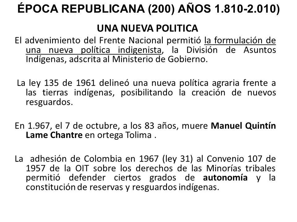 ÉPOCA REPUBLICANA (200) AÑOS 1.810-2.010)
