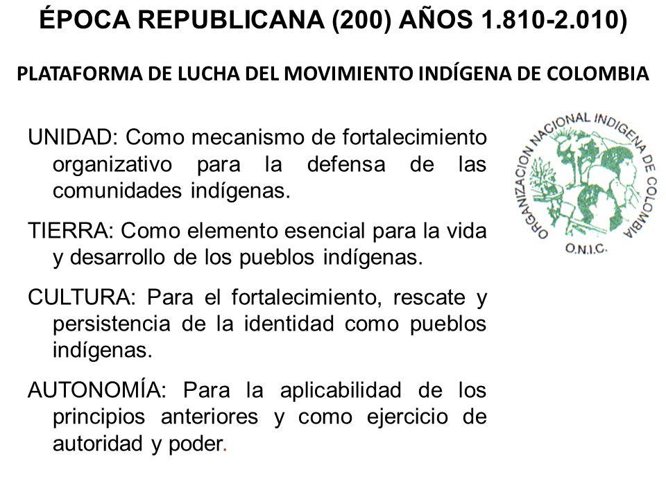 PLATAFORMA DE LUCHA DEL MOVIMIENTO INDÍGENA DE COLOMBIA
