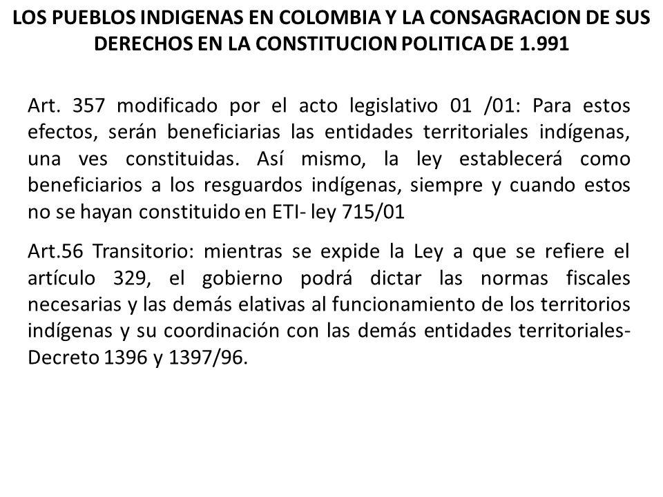LOS PUEBLOS INDIGENAS EN COLOMBIA Y LA CONSAGRACION DE SUS DERECHOS EN LA CONSTITUCION POLITICA DE 1.991