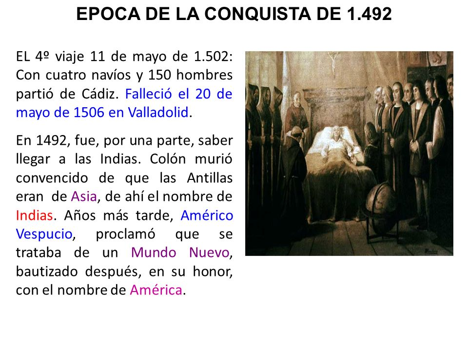 EPOCA DE LA CONQUISTA DE 1.492