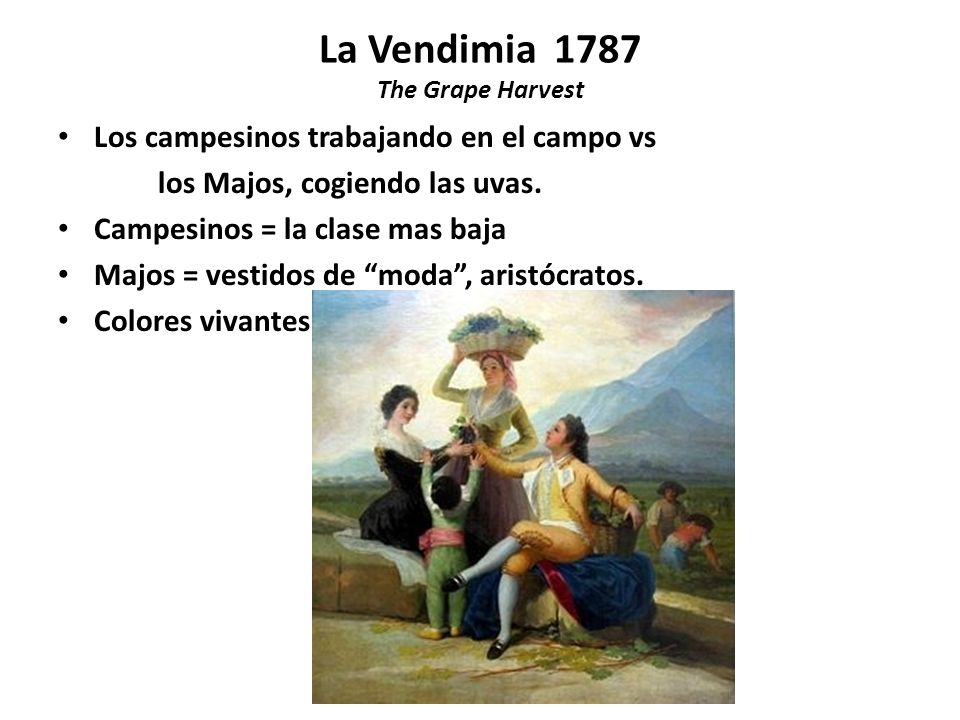 La Vendimia 1787 The Grape Harvest
