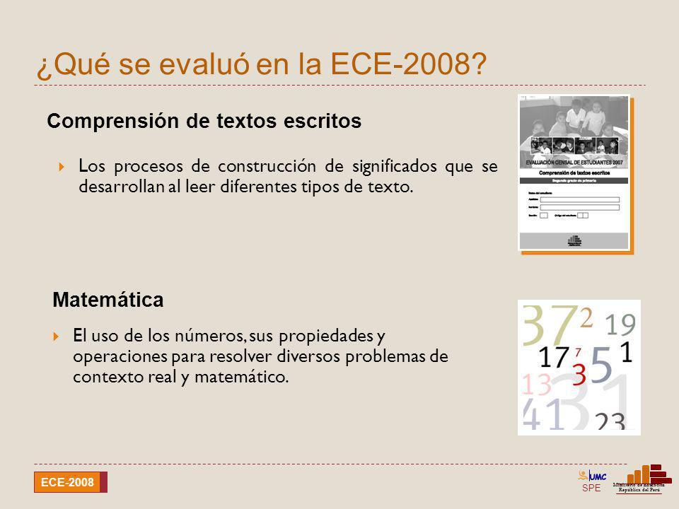 ¿Qué se evaluó en la ECE-2008