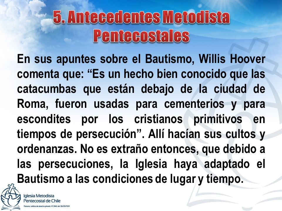 5. Antecedentes Metodista Pentecostales