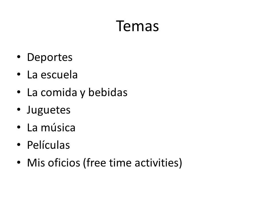 Temas Deportes La escuela La comida y bebidas Juguetes La música