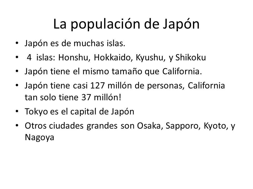La populación de Japón Japón es de muchas islas.