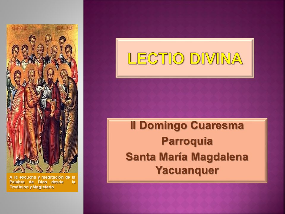 II Domingo Cuaresma Parroquia Santa María Magdalena Yacuanquer