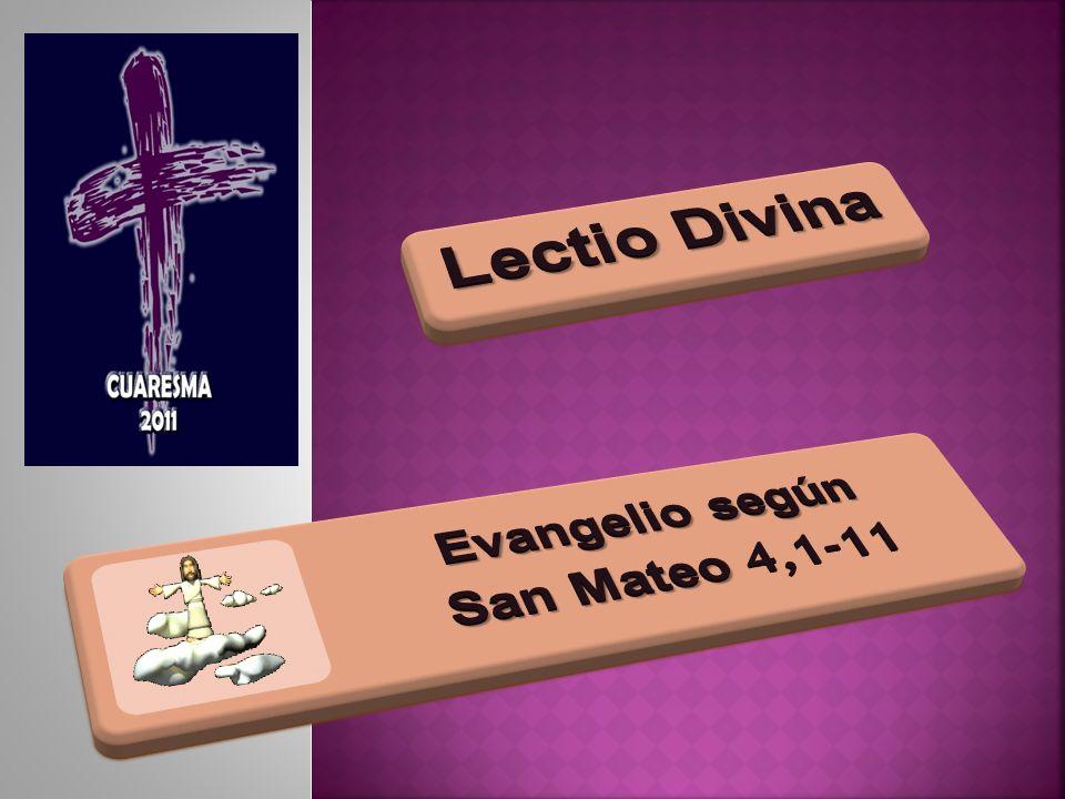 Lectio Divina Evangelio según San Mateo 4,1-11