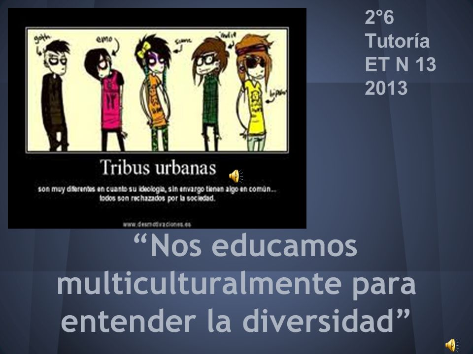 Nos educamos multiculturalmente para entender la diversidad