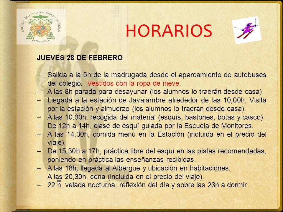 HORARIOS - JUEVES 28 DE FEBRERO