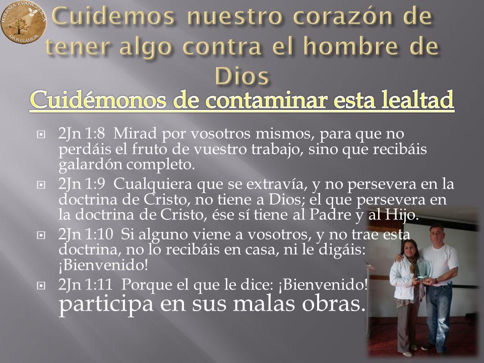 Cuidemos nuestro corazón de tener algo contra el hombre de Dios
