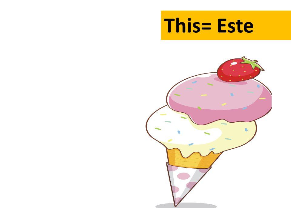 This= Este