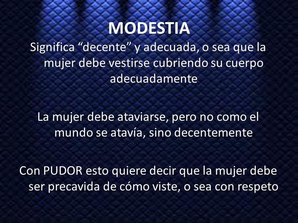 MODESTIA