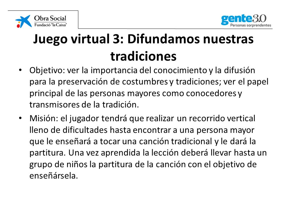 Juego virtual 3: Difundamos nuestras tradiciones