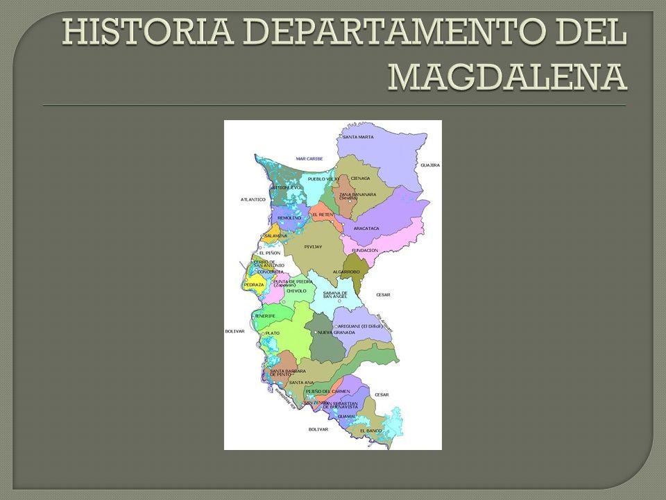 HISTORIA DEPARTAMENTO DEL MAGDALENA