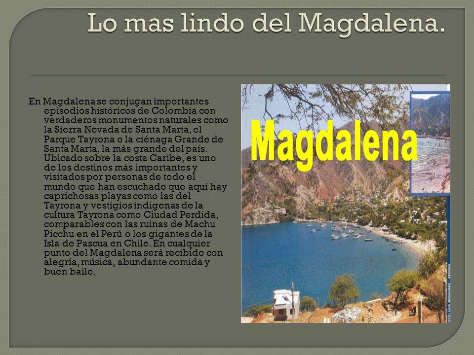 Lo mas lindo del Magdalena.