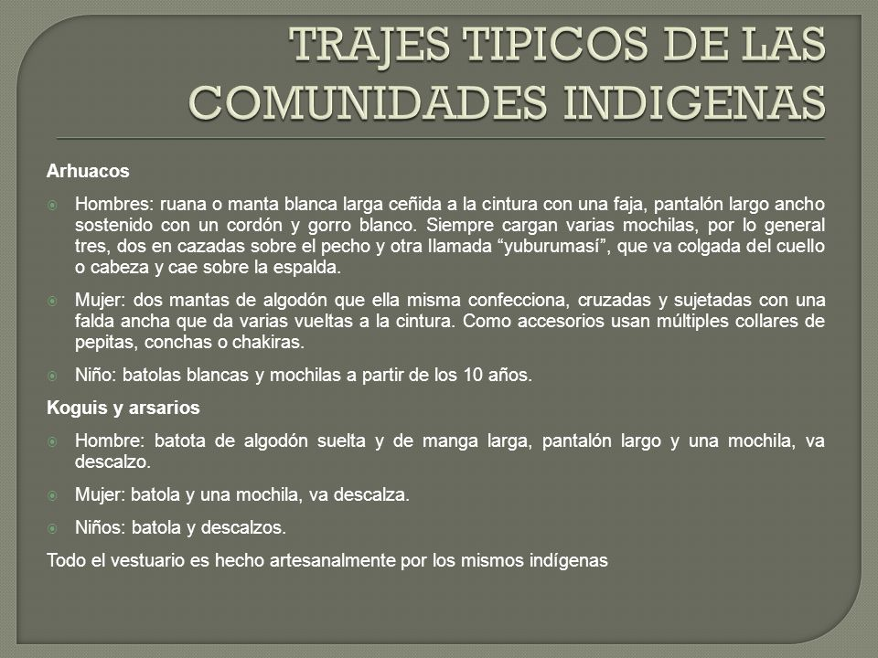 TRAJES TIPICOS DE LAS COMUNIDADES INDIGENAS