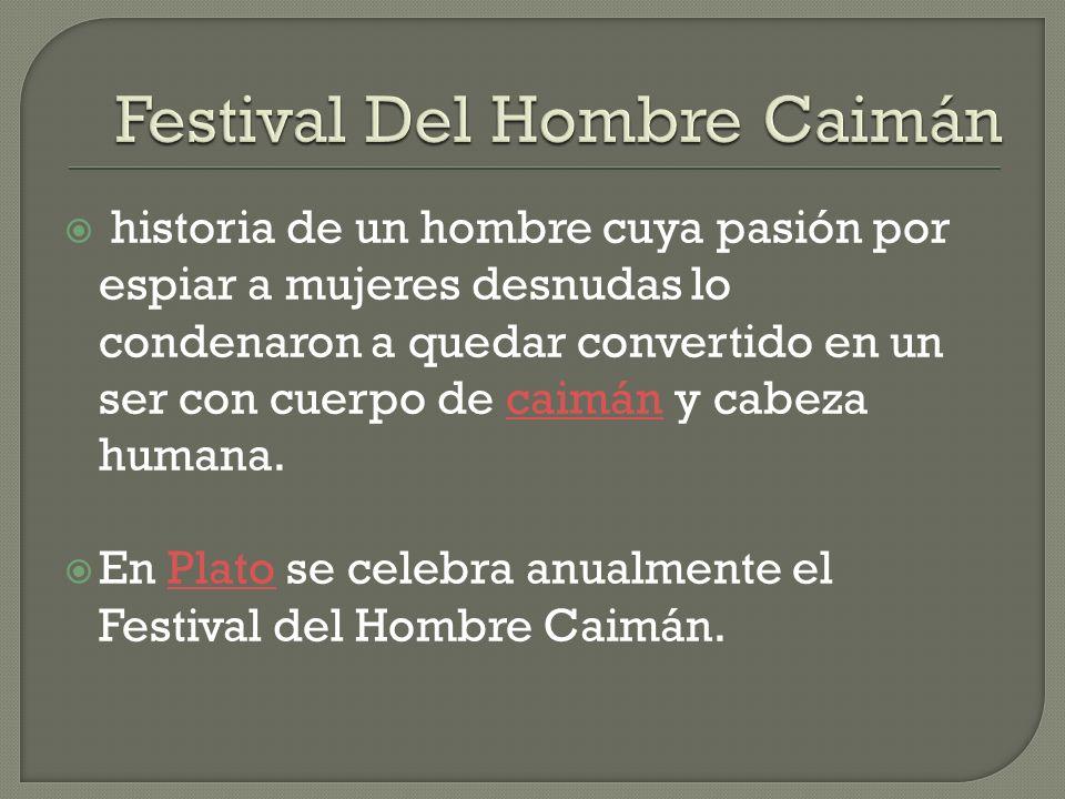 Festival Del Hombre Caimán
