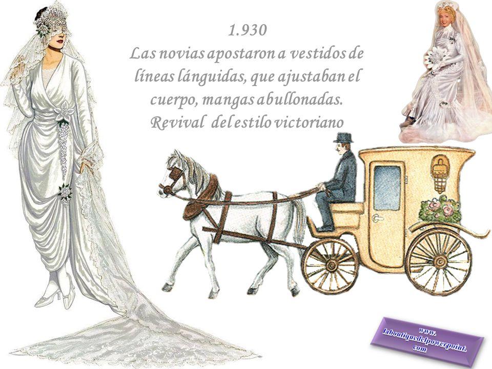 1.930 Las novias apostaron a vestidos de líneas lánguidas, que ajustaban el cuerpo, mangas abullonadas.