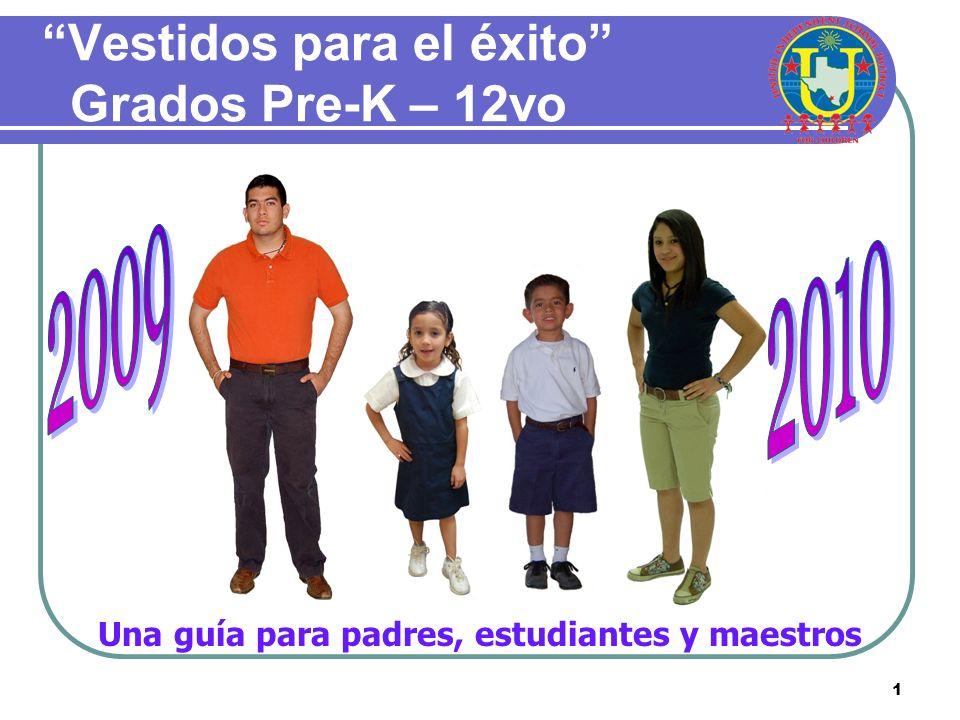 Vestidos para el éxito Grados Pre-K – 12vo